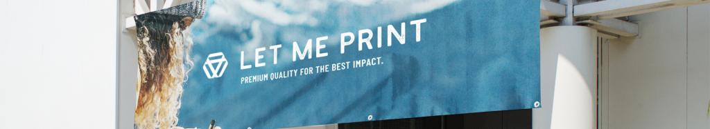 Werbetechnik für Ihre hochwertige Werbung | Letmeprint